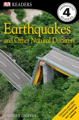 DK Readers L4: Earthquakes and Other Natural Disasters (Enhanced Edition)