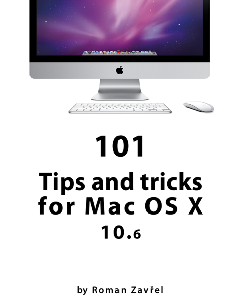 101 Tips and tricks for Mac OS X 10.6