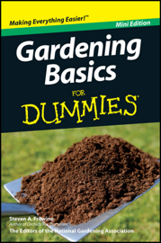 Gardening Basics For Dummies, Mini Edition book