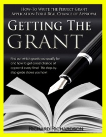 Getting The Grant How To Write The Perfect Grant Application For A Real Chance Of Approval