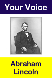 Your Voice Abraham Lincoln book