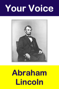 Your Voice Abraham Lincoln Book Review