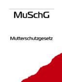 Mutterschutzgesetz - MuSchG