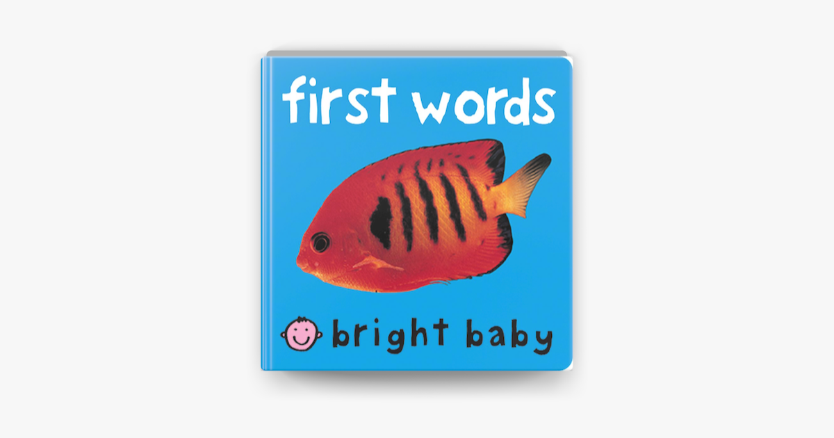 Bright Baby First Words - Roger Priddy
