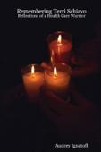 Remembering Terri Schiavo