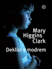 Deklici v modrem - Mary Higgins Clark