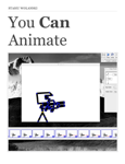 You Can Animate