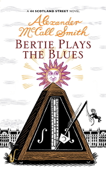 Download and Read Online Bertie Plays the Blues