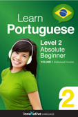 Learn Portuguese -  Level 2: Absolute Beginner Portuguese (Enhanced Version)