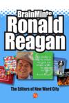 BrainMints: Ronald Reagan