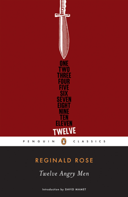 Twelve Angry Men - Reginald Rose & David Mamet book