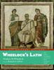 Wheelock's Latin, 6th Edition Revised - Frederic M. Wheelock & Richard A. Lafleur