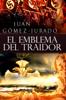 Juan Gómez-Jurado - El Emblema del Traidor portada