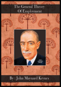 The General Theory Of Employment [ By: John Maynard Keynes ]