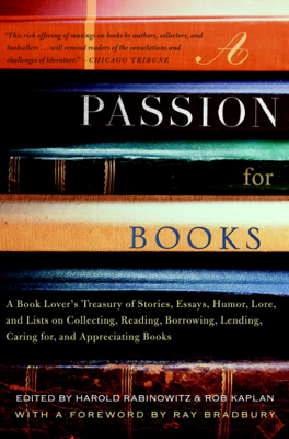 Harold Rabinowitz & Rob Kaplan - A Passion for Books book