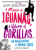 A Mess of Iguanas, A Whoop of Gorillas ...