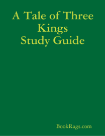 A Tale of Three Kings Study Guide