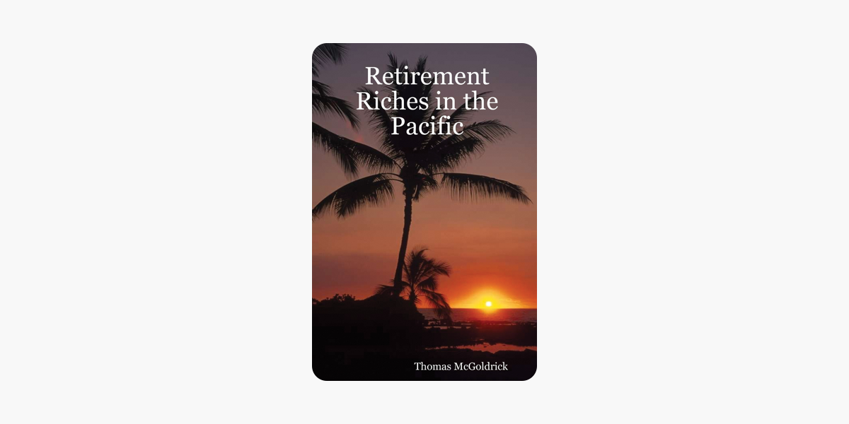 Retirement Riches in the Pacific
