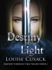 Louise Cusack - Destiny of the Light: Shadow Through Time 1 artwork