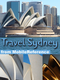 Sydney, Australia: Illustrated Travel Guide and Maps (Mobi Travel)