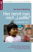 Hier nennt man mich  »LaoWei«