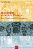 Die Religion der ersten Christen