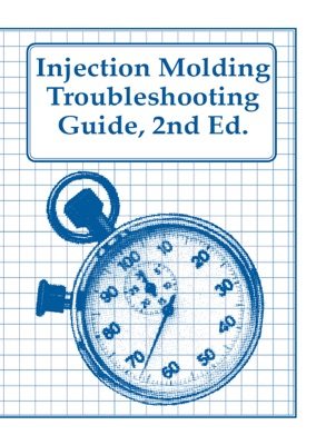 Injection Molding Troubleshooting Guide, ...