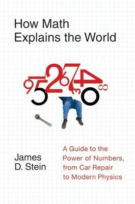 How Math Explains the World