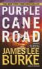 James Lee Burke - Purple Cane Road artwork