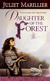 Daughter of the Forest - Juliet Marillier book summary