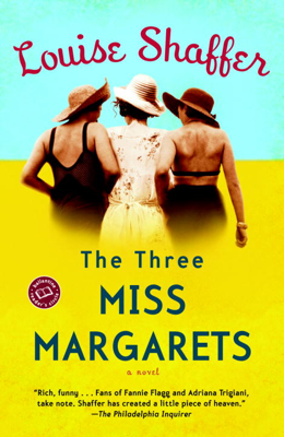 Louise Shaffer - The Three Miss Margarets book