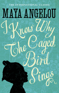 I Know Why The Caged Bird Sings Buch-Cover