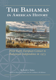 The Bahamas In American History