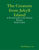 The Creature from Jekyll Island