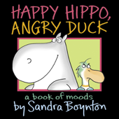 Happy Hippo, Angry Duck Book Cover