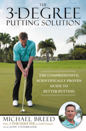 The 3-Degree Putting Solution book