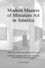 Modern Masters of Miniature Art in America book