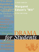 A Study Guide for Margaret Edson's