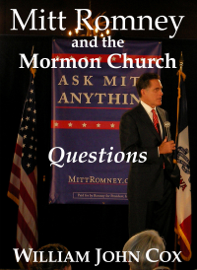 Mitt Romney and the Mormon Church: Questions