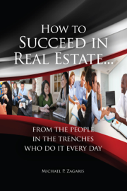 How to Succeed In Real Estate… book