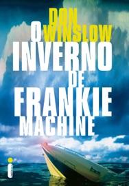 O inverno de Frankie Machine PDF Download
