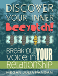 Discover Your Inner Beyotch