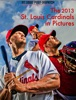 The 2013 St. Louis Cardinals In Pictures