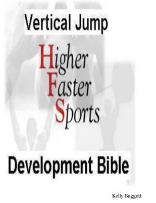 Vertical Jump Development Bible - Kelly Baggett book