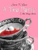 Aaron M. Wilson - A Tea Party & Other Strange Stories artwork