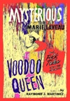 Mysterious Marie Laveau Voodoo Queen And Folk Tales Along The Mississippi
