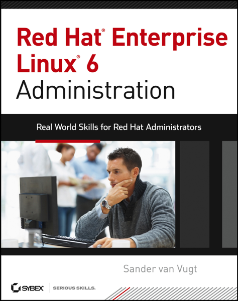 Red Hat Enterprise Linux 6 Administration