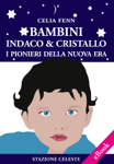 Bambini Indaco & Cristallo
