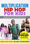 Multiplication Hip Hop For Kids