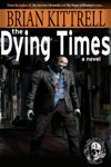 The Dying Times